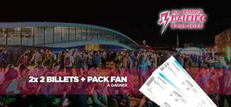 2x 2 billets + Pack Fan Balélec