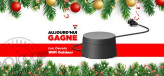 05 DEC • GAGNE ton Devolo WiFi Outdoor • Calendrier Avent 2018