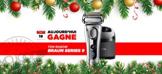 19 DEC • GAGNE ton Rasoir Braun Series 9 • Calendrier Avent 2018
