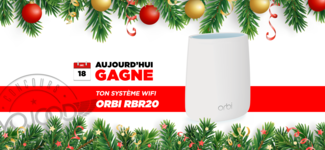 18 DEC • GAGNE ton système WiFi Orbi RBR20 • Calendrier Avent 2018