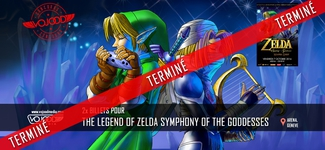 2x billets pour The Legend of Zelda Symphony of the Goddesses à l'Arena à gagner [TERMINÉ]