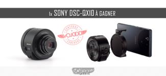 1x Sony DSC-QX10 à gagner [TD]