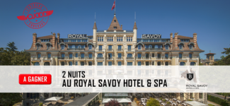 1x 2 Nuits Au Royal Savoy Hotel & SPA Lausanne