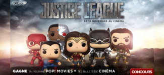 6x Figurines POP! MOVIES: Justice League + Billets De Cinéma