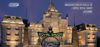 Inauguration officielle de l'Hôtel Royal Savoy Lausanne