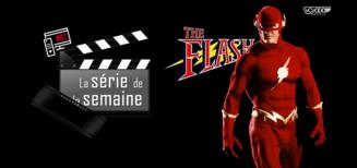 #2 La Série De La Semaine • The Flash (1990)