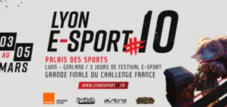 Lyon E-Sport #10, c'est quoi?