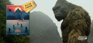 #11 Le Film du Weekend • Kong: Skull Island