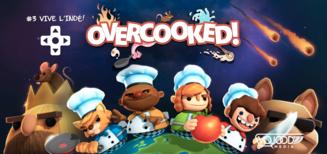 #3 Vive l'Indé ! •  Overcooked