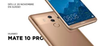 Le Huawei Mate 10 Pro est là!