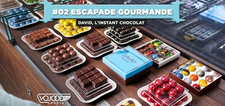 #02 Escapade Gourmande • David l'Instant Chocolat