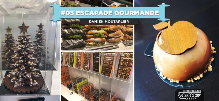 #03 Escapade Gourmande • Rencontre avec le Chef Pâtissier Damien Moutarlier