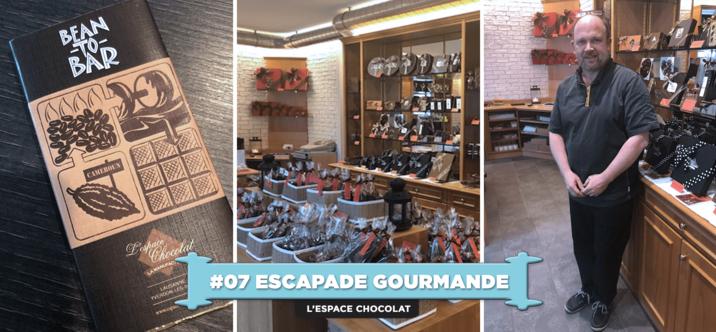 #07 Escapade Gourmande•L'Espace Chocolat