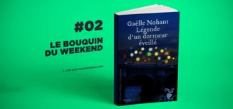 #02 Le bouquin du weekend • Légende d'un dormeur éveillé
