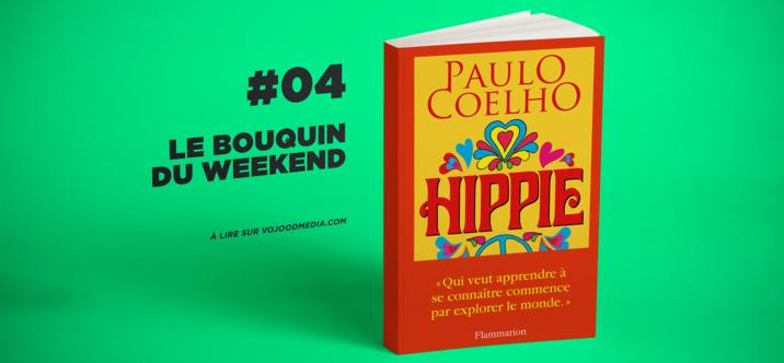 #04 Le bouquin du weekend • Hippie