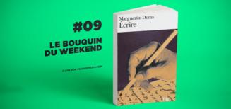 #09 Le bouquin du weekend • Ecrire