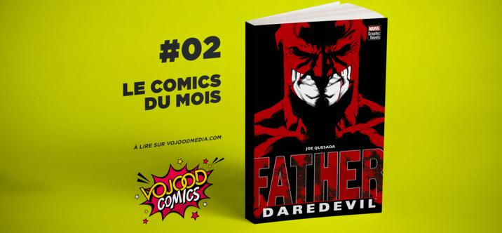 #02 Le comics du mois • Daredevil : Father