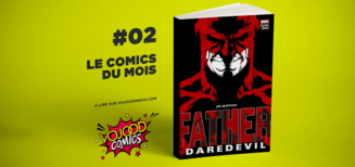 #02 Le comics du mois • Daredevil : Father