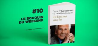 #10 Le bouquin du weekend • Un Hosanna sans fin