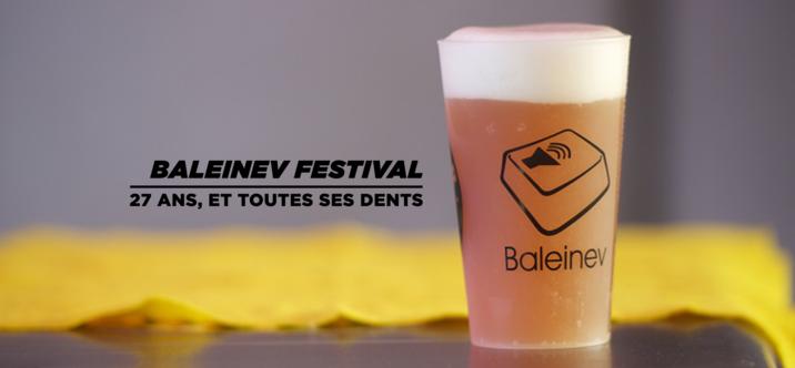 Baleinev Festival, 27 ans et toutes ses dents