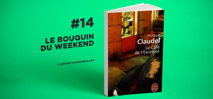 #14 Le bouquin du weekend • Le Café de l'Excelsior