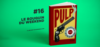 #16 Le bouquin du weekend • Pulp