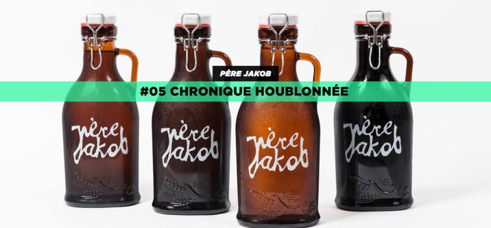 #05 Chronique houblonnée • Père Jakob