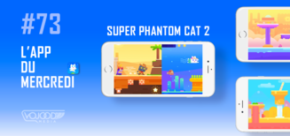 #73 L'App du Mercredi • Super Phantom Cat 2