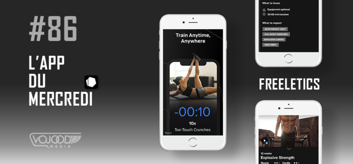 #86 L'App du Mercredi • Freeletics