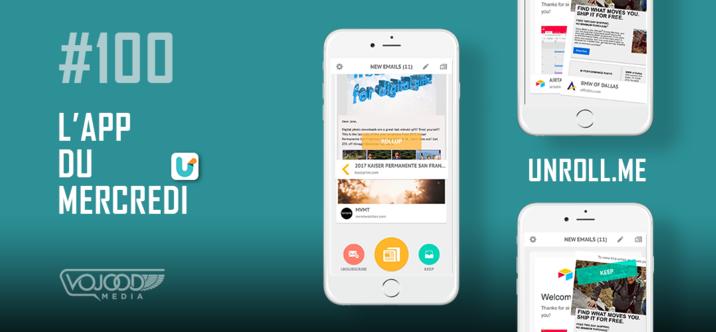 #100 L'App du Mercredi • Unroll.Me