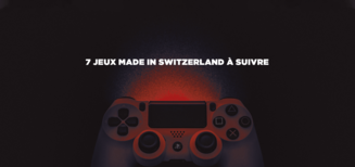 7 jeux made in Switzerland à suivre