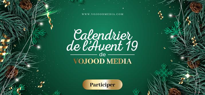 Calendrier de l'Avent 2019 par Vojood Media